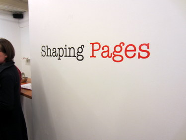 Shaping Pages exhibit sign