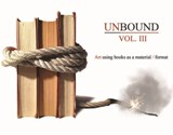 "UNBOUND VOL III main email VT Book Arts Guild ""MailB.A.G."" May 2013"