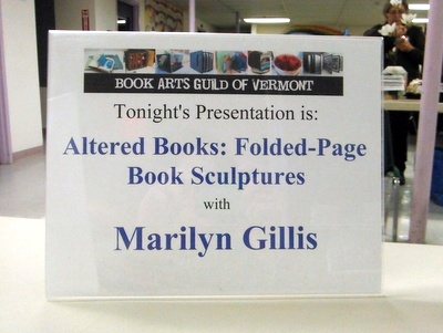 Sign for Book Arts Guild of Vermont meeting