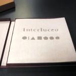 Interluceo by Helen Hiebert & Béatrice Coron