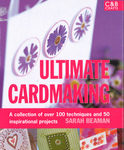 Cover of Ultimate Cardmaking by Sarah Beaman